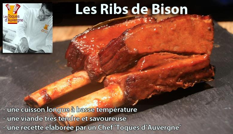 Des Ribs de Bison, un vrai délice fondant...